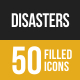 50 Disasters Filled Low Poly B/G Icons