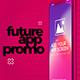 Future App Promo - VideoHive Item for Sale