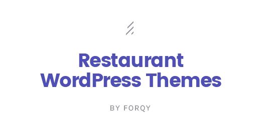 FORQY — Restaurant WordPress Themes
