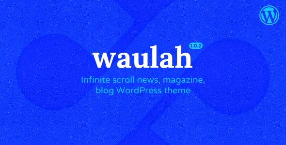 Image of Waulah - WordPress Infinite Scroll Grid Style News Magazine and Blog Theme