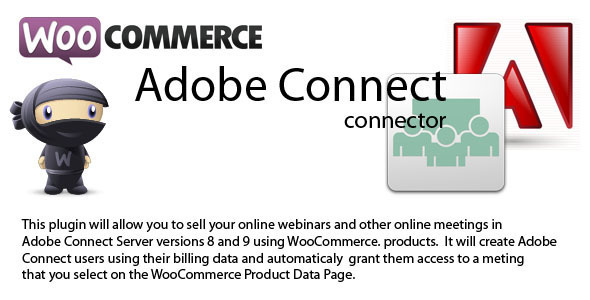 WooCommerce to Adobe Connect connector 3.2 nulled free download
