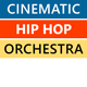 Cinematic Power Hip-Hop Kit