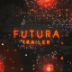 Futura Trailer - VideoHive Item for Sale
