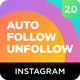 Instagram Auto Follow & Unfollow Modules for Nextpost Instagram