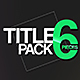 Title Pack 6 - VideoHive Item for Sale