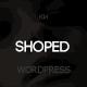 Shoped - Multipurpose, Minimal WooCommerce Theme - ThemeForest Item for Sale