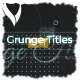 Grunge Titles - VideoHive Item for Sale