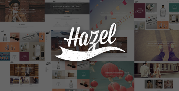 Hazel - Multi-Concept Creative WordPress Theme - Creative WordPress
