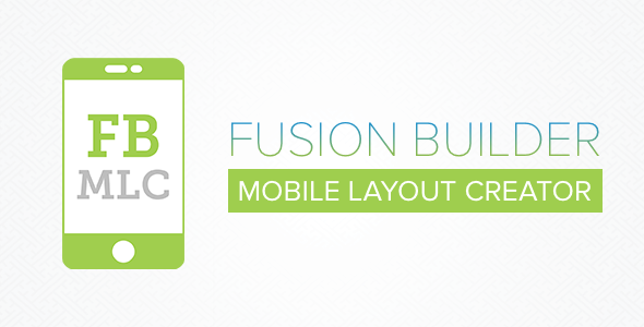 Fusion Builder Mobile Layout Creator - CodeCanyon Item for Sale