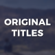 Original Titles - VideoHive Item for Sale