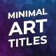 Minimal Art Titles - VideoHive Item for Sale
