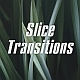 Slice Transitions - VideoHive Item for Sale