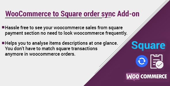 WooCommerce to Square order sync Add-on - CodeCanyon Item for Sale