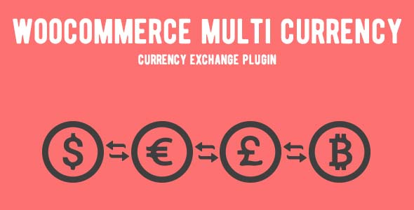 WooCommerce Multi Currency - Currency Switcher nulled free download