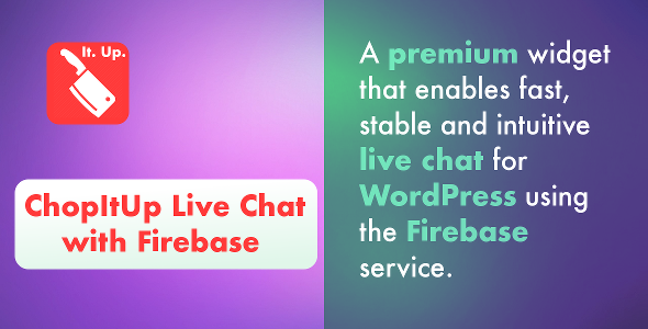 ChopItUp Live Chat with Firebase - CodeCanyon Item for Sale