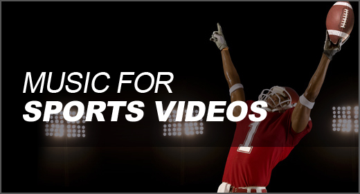 Music for Sports Videos