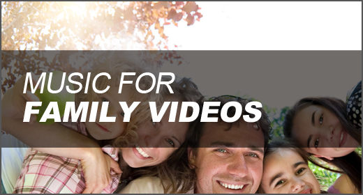 Music for Family Videos