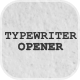 Typewriter Opener - VideoHive Item for Sale