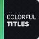Colorful Titles 2 - VideoHive Item for Sale