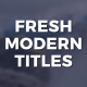 Fresh Modern Titles - VideoHive Item for Sale
