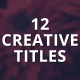 12 Creative Titles - VideoHive Item for Sale