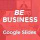 Be Business Google Slides - GraphicRiver Item for Sale