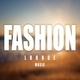 Fashion Lounge Music 17