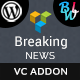 Breaking News Addon For Visual Composer - CodeCanyon Item for Sale