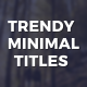 Trendy Minimal Titles - VideoHive Item for Sale