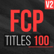 FCP Titles 100 - VideoHive Item for Sale