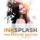 Inksplash | PS Action - GraphicRiver Item for Sale