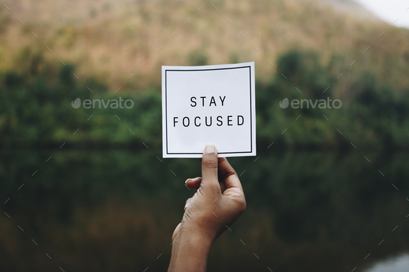 Stay focused text in nature inspirational motivation and advice concept - Stock Photo - Images