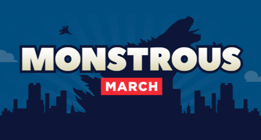 Monstrous March