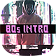 80's Intro - VideoHive Item for Sale