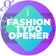 Fashion Typo Opener - VideoHive Item for Sale