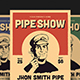 Pipe Show Flyer - GraphicRiver Item for Sale