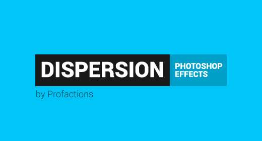 Dispersion Photoshop Effects
