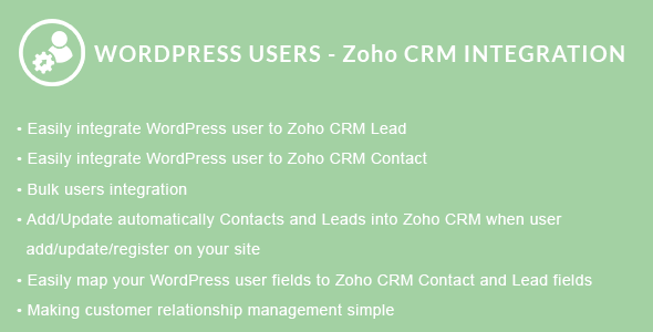 WordPress Users - Zoho CRM Integration - CodeCanyon Item for Sale