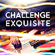 Challenge Exquisite - AudioJungle Item for Sale