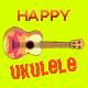 Happy Ukelele