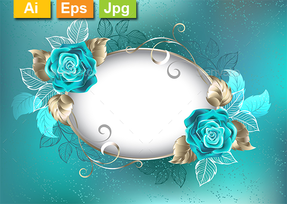 Oval Banner with Turquoise Roses - Borders Decorative