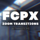 FCPX Zoom Transitions - VideoHive Item for Sale