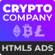 Crypto Company - Cryptocurrency (Bitcoin) Business HTML5 Banners (GWD)