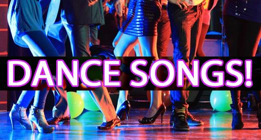 Dance Songs!