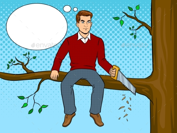 Man Sawing Tree Branch and Sit Pop Art Vector - Flowers & Plants Nature