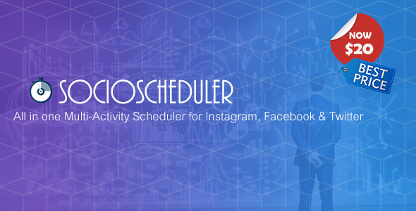 SocioScheduler - All in one Multi-Activity Scheduler for Instagram, Facebook & Twitter - CodeCanyon Item for Sale