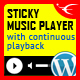 Sticky HTML5 Music Player WordPress Plugin - CodeCanyon Item for Sale