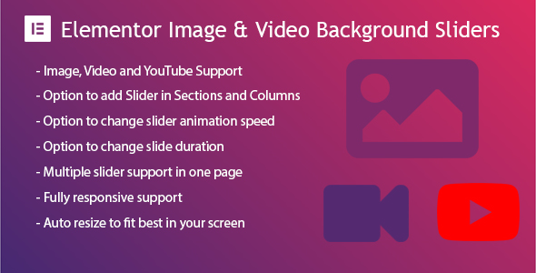 Elementor Background Image & Video Slider - CodeCanyon Item for Sale