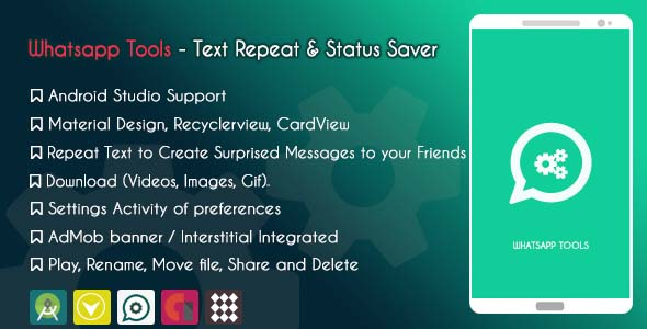 Whatsapp Tools - Text Repeat & Status Saver - ADMOB - CodeCanyon Item for Sale