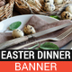 Easter Dinner Banner - GraphicRiver Item for Sale